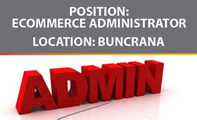 Ecommerce Admin Position in Buncrana